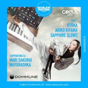Akiko Kiyama, Sapphire Slows & Kyoka @ Boiler Room Tokyo on 11th of January!