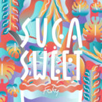 FAKY releases a late summer party tune called Suga Sweet