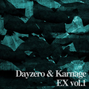 Dayzero & Karnage returns to dubstep with a brutal new EP!