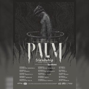PALM EU tour… happening now!