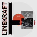 New LP from Linekraft out on Hospital Productions