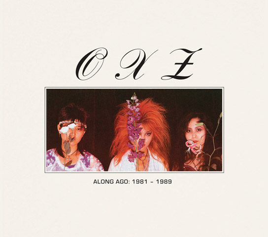 The reissue of OXZ's discography helps us to rediscovering forgotten parts of Japan's underground music history.